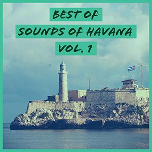 Best of Sounds of Havana